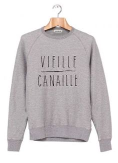 """Sweat """"Vieille Canaille"""""""