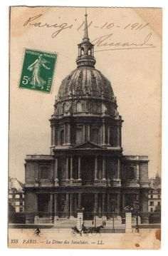 ANTIQUE POSTCARD PARIS LE DOME DES INVALIDES 1911