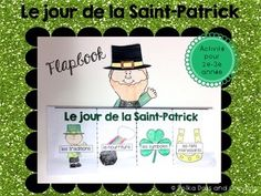 A fun activity to do for St. Patrick's Day (flap book) in French (La Saint-Patrick) Saint Patrick, Fun Activities To Do, Graphic Organizers, St Patricks Day, School Stuff, Literacy, Saints, Teaching, Santos