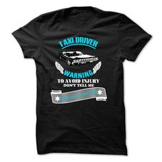Funny Taxi driver Tee Shirts and Hoodie T Shirt, Hoodie, Sweatshirt
