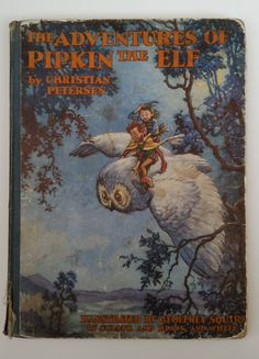 The Adventures Of Pipkin The Elf - Rare Vintage Book By Christian Petersen And Beautifully Illustrated By Geoffrey Squire - Ward Lock And Co by OnyxCollectables on Etsy