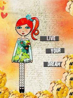 Live your Dream - Hodge Podge Gallery - Gallery - Scrap Girls Digital Scrapbooking Forum