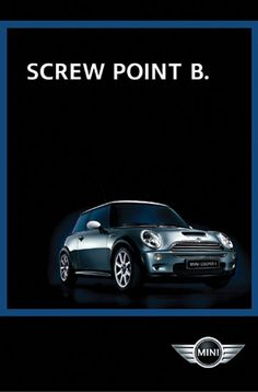 I love all Mini Cooper ads.