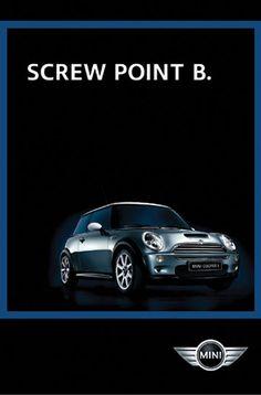 I love all Mini Cooper ads.