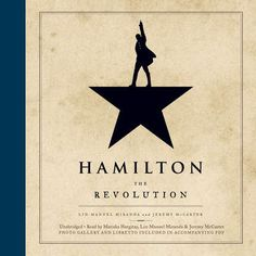 Book Hamilton: The Revolution by Lin-Manuel Miranda and Jeremy McCarter. Offers a behind-the-scenes view of Hamilton the musical, detailing the many dramatic episodes in Alexander Hamilton's life. Hamilton Lin Manuel, Lin Manuel Miranda, New Books, Good Books, Books To Read, Alexander Hamilton, This Is A Book, The Book, Nights On Broadway