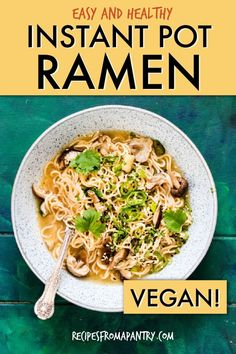 This Instant Pot Ramen recipe is super easy, super healthy and full of great umami flavour! With just a few simple ingredients, you can enjoy a piping hot bowl of delicious Ramen noodles whenever the craving strikes. #instantpot #instantpotrecipes #pressurecooker #pressurecookerrecipes #ramen #ramennoodles #instantpotramen #wwrecipes