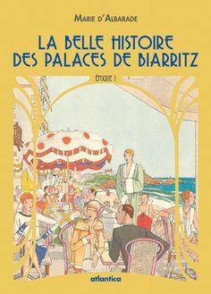 Ce premier volume présente six des onze hôtels dits de première catégorie, édifiés à Biarritz au XIXe siècle : hôtel des Princes, Grand Hôtel, hôtel d'Angleterre, Continental, Victoria, Hélianthe...
