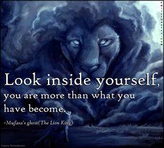 EmilysQuotes.Com - look, more, wisdom, inspirational, motivational, encouraging, movie, Mufasa's ghost, The Lion King