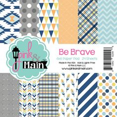 Be Brave 6x6 Paper Pad - Pink and Main LLC
