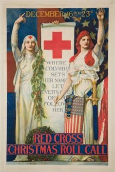 """Red Cross Chrsit Roll Call Poster,"" 1918 -- by Edwin Howland Blashfield (American, 1848–1936)"