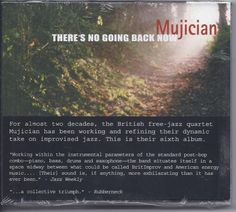 Keith Tippett Paul Rogers Tony Levin Paul Mujician CD There's No Going Back Now