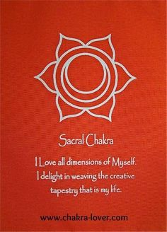 Sacral chakra information. Affirmations, yoga, oils, herbs, meditation.