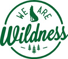 We Are Wildness. Books about escaping into the wild