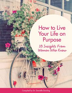 'How To Live On Purpose' FREE Ebook (+ Transform Your Life With This Limited-Time AUGUST Offer) | Danielle Dowling