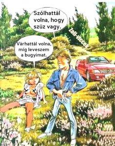 Kun István Funny Morning, Morning Humor, Funny Sayings, Graffiti, Jokes, Lol, Happy, Fictional Characters, Humor