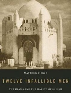 Twelve Infallible Men The Imams and the Making of Shi'ism free download by Matthew Pierce ISBN: 9780674737075 with BooksBob. Fast and free eBooks download.  The post Twelve Infallible Men The Imams and the Making of Shi'ism Free Download appeared first on Booksbob.com.