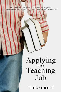 Theo Griff's long-awaited book, Applying for a Teaching Job. Get it now, before you apply for your dream job!