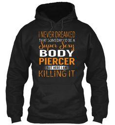 Body Piercer - Super Sexy