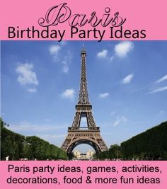 Paris Birthday Party Theme for Kids / Fun ideas for Paris themed party games, activities, food, decorations, invitations and more! http://www.birthdaypartyideas4kids.com/paris-birthday-party-theme.htm
