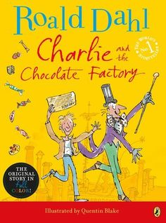 Charlie and the Chocolate Factory by Roald Dahl, http://www.amazon.com/dp/0142418218/ref=cm_sw_r_pi_dp_nIYMpb197H687