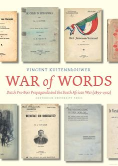 War of Words: Dutch Pro-Boer Propaganda and the South African War (1899-1902) - Vincent Kuitenbrouwer - Google Books Dutch, African, War, History, Google, Books, Historia, Libros, Dutch Language