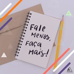 "Lettering Art: ""Fale menos, faça mais"" / Portfolio / Social Media Facebook E Instagram, Portfolio, Marketing Digital, Secret Book, Worksheets, Social Networks, Frases"