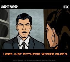 """Send an Archer E-Card and say what is really on your mind with a quote from """"Archer."""" Watch the Archer Season Premiere Tonight at ET/PT only on FX! Archer Tv Show, Archer Fx, Funny Cute, The Funny, Hilarious, Archer Funny, Sterling Archer, King Of The Hill, Danger Zone"""