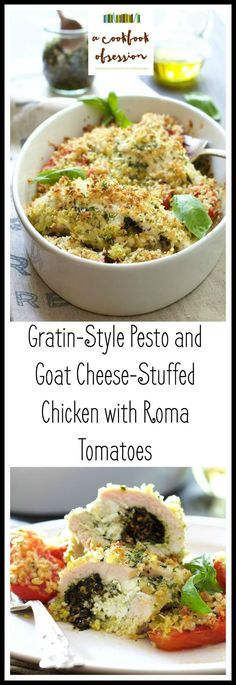 Gratin-Style Pesto and Goat Cheese-Stuffed Chicken with Roma Tomatoes ...