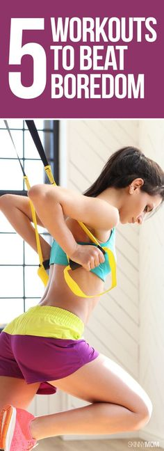 Sick of BORING workouts? Bring back your fitness motivation with these exciting workouts!