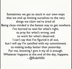 @RobHillSr - Whatever happens at the end of the day, happens.