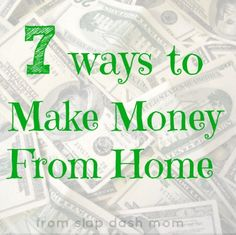 In a time when so many are looking for work, this post ignites some good ideas - with links to resources that will help with getting started :: 7 Ways to make money from home via @Sadie Guthrie Lankford