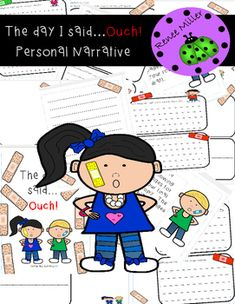 """Personal NarrativeHave the children write about a time they had to say """"ouch!""""See preview!"""