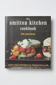 Smitten Kitchen | My next cookbook purchase for sure!