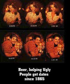 Beer Helping Ugly People