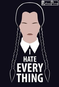 I Hate Everything, Glossier Stickers, More Fun, Scary, Wednesday Addams, Bad Girls, Art Prints, Artist, Art Impressions