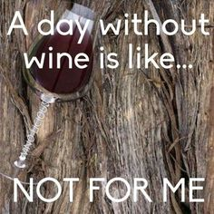 A day without wine?
