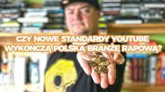 Rap Gadanina #35 - CZY NOWE STANDARDY YOUTUBE WYKOŃCZĄ POLSKĄ BRANŻĘ RAP...