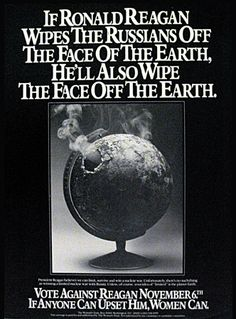 If Ronald Reagan Wipes The Russians Off The Face Of The Earth (1984)
