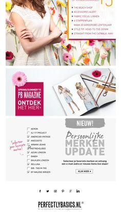 Perfectlybasics.nl promoot persoonlijke merken-update in de nieuwsbrieven. Bij nieuwe items van aangevinkte merken krijgt ontvanger direct bericht.