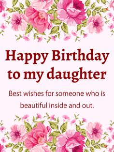 Pink Flower Happy Birthday Card For Daughter This Feminine Delicate Is The