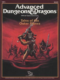 OP1 Tales of the Outer Planes (1e) | Book cover and interior art for Advanced Dungeons and Dragons 1.0 - Advanced Dungeons & Dragons, D&D, DND, AD&D, ADND, 1st Edition, 1st Ed., 1.0, 1E, OSRIC, OSR, Roleplaying Game, Role Playing Game, RPG, Wizards of the Coast, WotC, TSR Inc. | Create your own roleplaying game books w/ RPG Bard: www.rpgbard.com | Not Trusty Sword art: click artwork for source