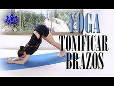 Yoga para tonificar BRAZOS y todo cuerpo   Clase completa 7 - YouTube