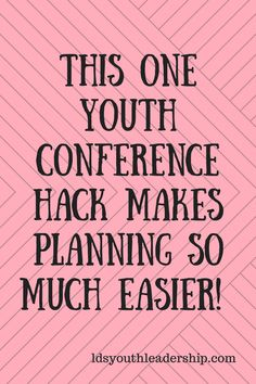 This trick makes planning LDS youth conference so much easier. Conference Themes, Conference Planning, Youth Conference, Leadership Conference, Youth Group Games, Youth Activities, Lds Youth, Youth Ministry, The Calling