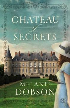 Chateau of Secrets by Melanie Dobson: In Nazi-occupied France, German troops occupy Gisèle Duchant's family château – while Gisèle harbors French resistance members in the tunnels beneath the home. The layers of secrets are expertly woven into an intriguing tapestry you long to unravel, even as you ask yourself what decisions you'd make in Gisèle's situation. ~Sarah Sundin