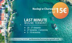 Mamy jeszcze aktualną ofertę last minute! Wolne noclegi, kwatery w Chorwacji. niskie ceny! Możecie zarezerwować jeden wśród trzech terminów: 20 - 27 sierpnia, 27 sierpnia - 3 września, jak również od 3-10 września 2016! Lato wciąż trwa! zdecyduj się na wakacje swoich marzeń! :)  Rezerwacja: nurkowaniechorwacja@gmail.com  http://divingpag.com/zakwaterowanie