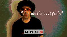 """Ivo Brut in """"Il pianista scoppiato"""".  Video di monologo tragicomico.    www.avanzidicultura.com"""