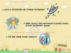 çocukların hayal gücünü geliştiren sorular (1) Baby Songs, Kids Songs, Primary School, Pre School, Turkish Lessons, Time Kids, Blog Writing, Creative Thinking, School Counseling