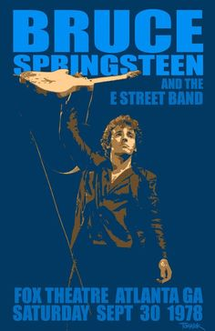Poster for Bruce Springsteen and the E Street Band at the Fox Theater in Atlanta on September 1978 Bruce Springsteen, Springsteen Concert, Pop Rocks, Rock & Pop, Rock And Roll, Rock N Roll Music, Tour Posters, Band Posters, Norman Rockwell