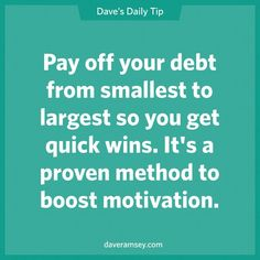 Dave Ramsey's Daily Tip: Pay off your debt from smallest to largest so you get q. - Finance tips, saving money, budgeting planner Financial Peace, Financial Tips, Financial Planning, Financial Quotes, Financial Binder, Financial Organization, Organizing Life, Financial Literacy, Budgeting Finances