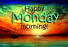 Uma excelente segunda-feira!